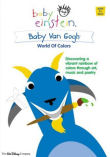 Baby Einstein : Baby Van Gogh - World of Colors