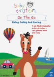 Baby Einstein : On the Go - Riding, Sailing and Soaring
