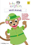 Baby Einstein : World Animals